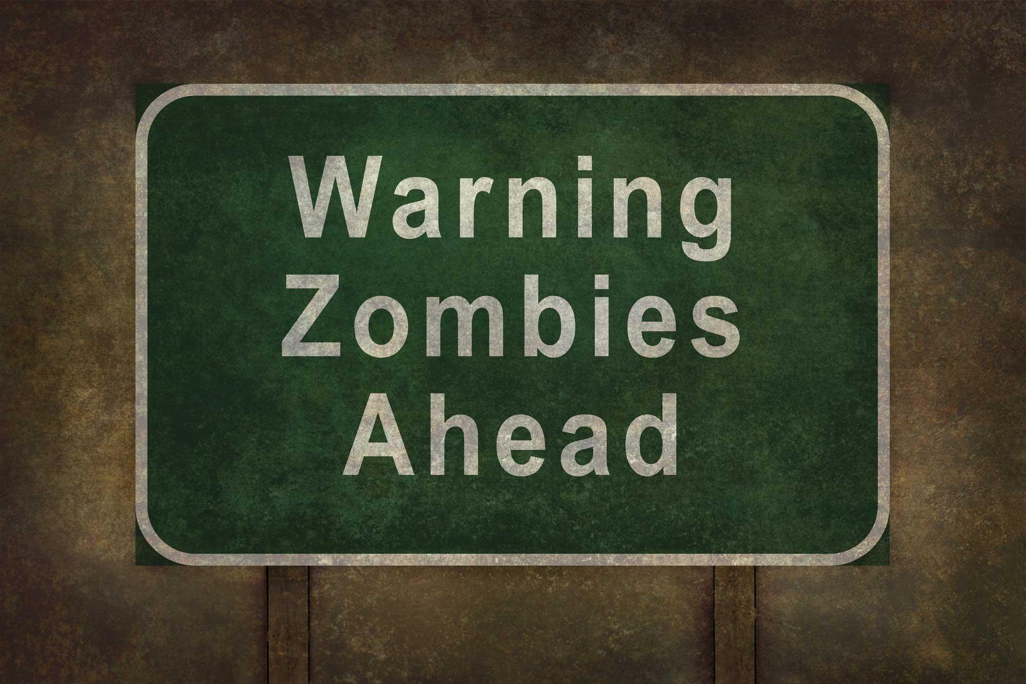 Zombie ahead